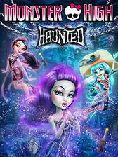 monster_high_haunted movie cover