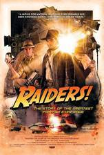 raiders_the_story_of_the_greatest_fan_film_ever_made movie cover