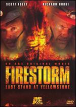 Firestorm: Last Stand at Yellowstone main cover