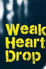 weak_heart_drop movie cover