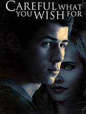 careful_what_you_wish_for_2015 movie cover