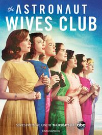 The Astronaut Wives Club movie cover