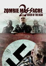 zombie_massacre_2_reich_of_the_dead movie cover