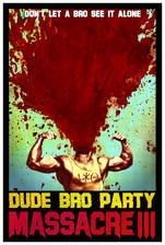 dude_bro_party_massacre_iii movie cover