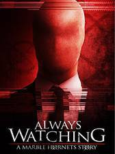always_watching_a_marble_hornets_story movie cover
