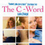 The C Word movie photo