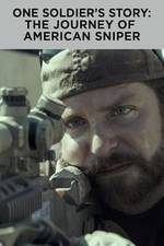 one_soldier_s_story_the_journey_of_american_sniper movie cover