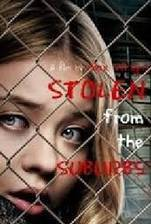 stolen_from_the_suburbs movie cover