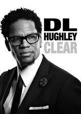d_l_hughley_clear movie cover