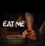 Eat Me movie photo