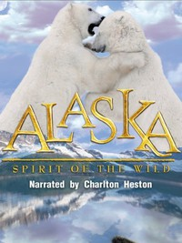Alaska: Spirit of the Wild main cover