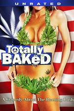 totally_baked_a_pot_u_mentary movie cover