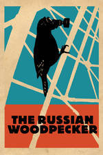 the_russian_woodpecker movie cover