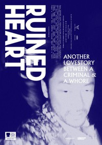 Ruined Heart: Another Lovestory Between a Criminal & a Whore main cover