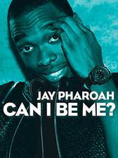 jay_pharoah_can_i_be_me movie cover