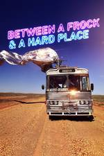 between_a_frock_a_hard_place movie cover