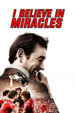 i_believe_in_miracles movie cover