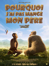 pourquoi_j_ai_pas_mange_mon_pere_why_i_did_not_eat_my_father movie cover