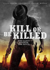 Kill or Be Killed movie cover