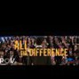 All the Difference movie photo