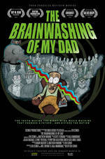 the_brainwashing_of_my_dad movie cover