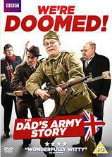 we_re_doomed_the_dad_s_army_story movie cover
