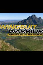 Wingsuit Warrior: Jeb Corliss vs. The World movie cover