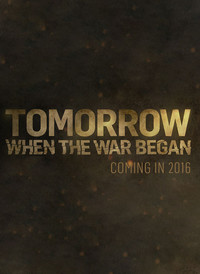 Tomorrow, When the War Began movie cover