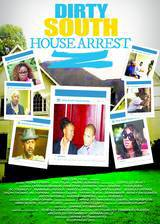 dirty_south_house_arrest movie cover