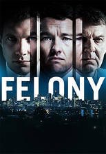 felony movie cover