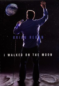 Brian Regan: I Walked on the Moon main cover