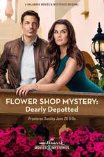 flower_shop_mystery_dearly_depotted movie cover