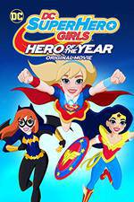 dc_super_hero_girls_hero_of_the_year movie cover