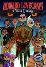 howard_lovecraft_the_frozen_kingdom movie cover
