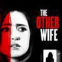 The Other Wife movie photo