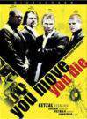 you_move_you_die movie cover