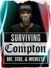 surviving_compton_dre_suge_michel_le_girl_from_compton movie cover