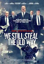 we_still_steal_the_old_way movie cover