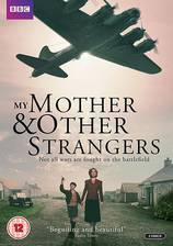 my_mother_and_other_strangers movie cover