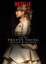 i_am_the_pretty_thing_that_lives_in_the_house movie cover