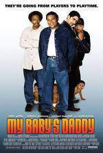 my_baby_s_daddy movie cover