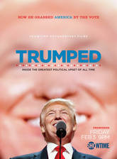 trumped_inside_the_greatest_political_upset_of_all_time movie cover