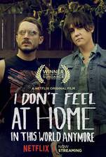 i_don_t_feel_at_home_in_this_world_anymore movie cover