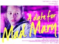 A Date for Mad Mary movie photo