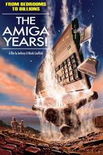 From Bedrooms to Billions: The Amiga Years! movie cover