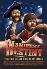 Manifest Destiny: The Lewis & Clark Musical Adventure movie cover