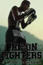 prison_fighters_five_rounds_to_freedom movie cover