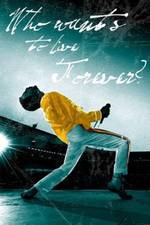 The Freddie Mercury Story: Who Wants to Live Forever movie cover