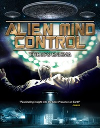 Alien Mind Control: The UFO Enigma main cover
