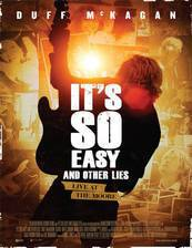 it_s_so_easy_and_other_lies movie cover